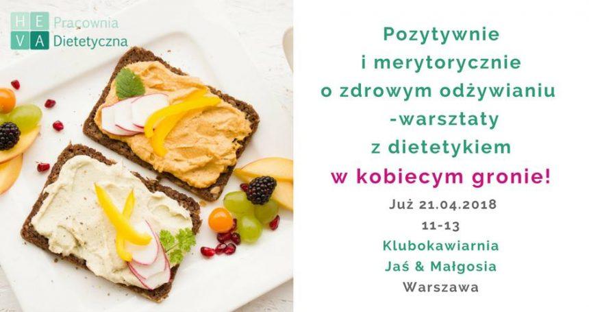 Pozytywnie i merytorycznie o zdrowym odżywianiu – warsztaty