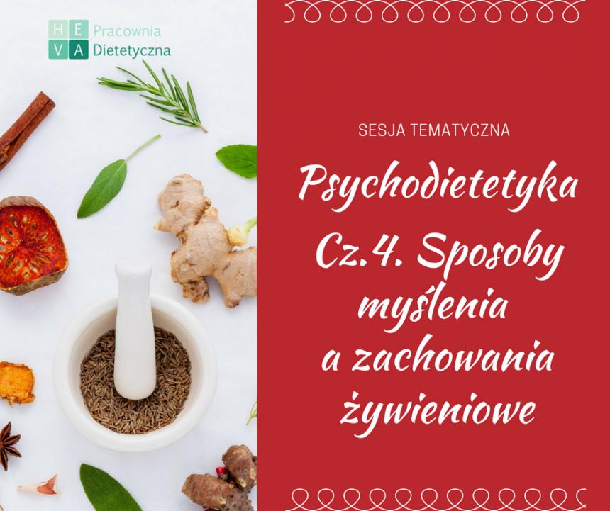 Psychodietetyka – Sposoby myślenia a zachowania żywieniowe