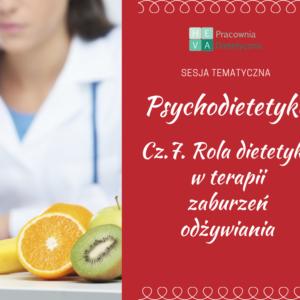 Rola dietetyka w terapii zaburzeń odżywiania