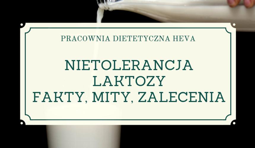 Nietolerancja laktozy – fakty, mity, zalecenia